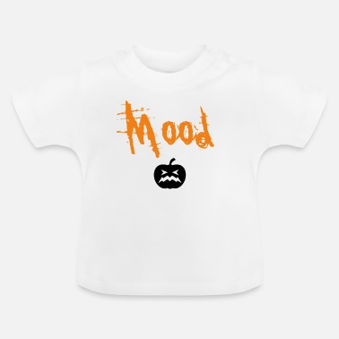 Ghastly Horrible Halloween mood! To scare! - Baby T-Shirt