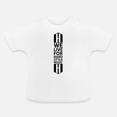 HARDSTYLE - Baby T-Shirt