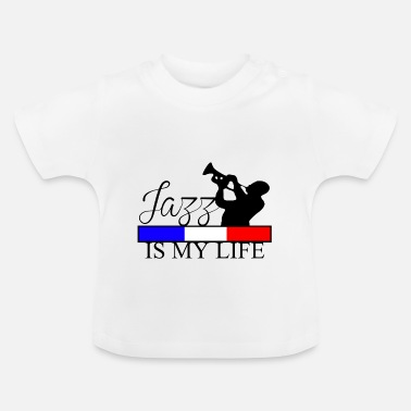 Jazz jazz is my life - Baby T-shirt
