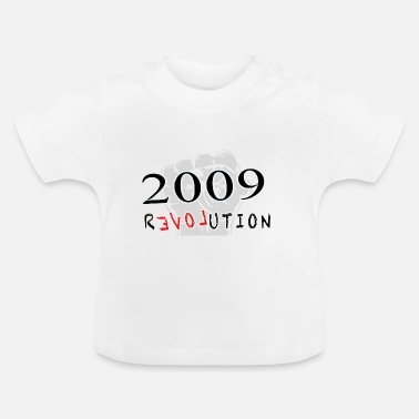 Geboren The Revolution  2009 - Baby T-Shirt