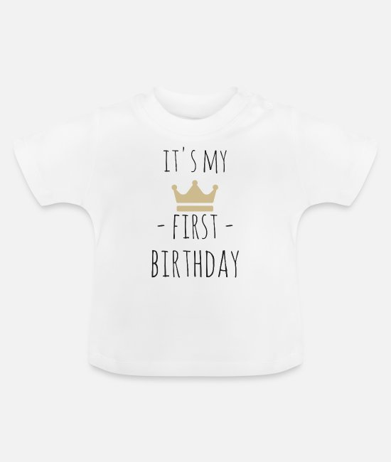 1st Birthday Baby Clothes - It's my first birthday - Baby T-Shirt white