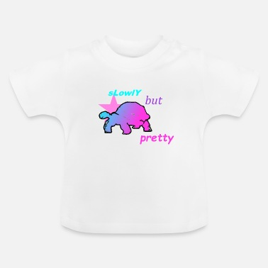 Slow Slow but nice - Baby T-Shirt