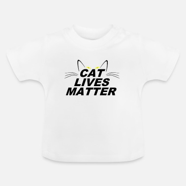 Pet Underwear CAT LIVES MATTER - Baby T-Shirt