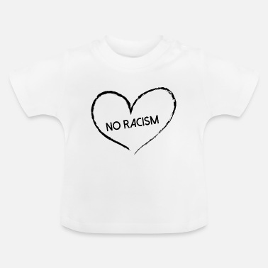 No Rassismus, No Racism - Baby T-Shirt