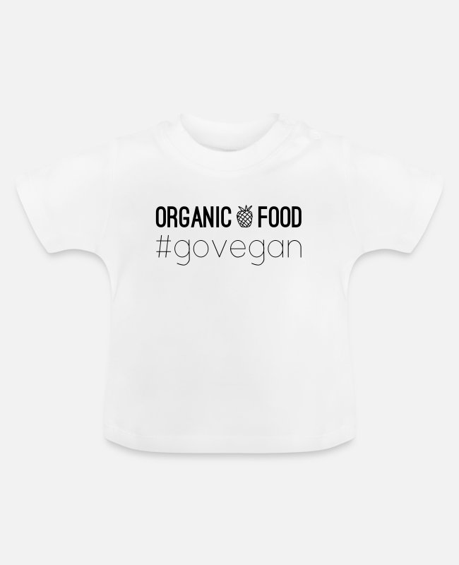 "Bless You Baby T-Shirts - VEGAN DESIGN ""Organic food #govegan"" - Baby T-Shirt white"