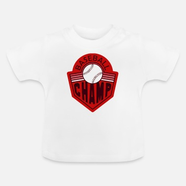 Champ Baseball champ - T-shirt baby