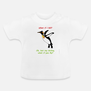 Joy What if I fall? - Baby T-Shirt