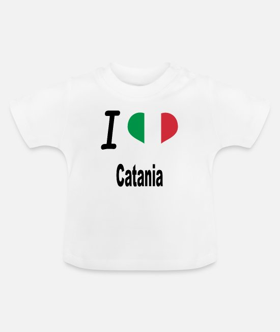 Proud Baby T-Shirts - I Love Italy Home Catania - Baby T-Shirt white