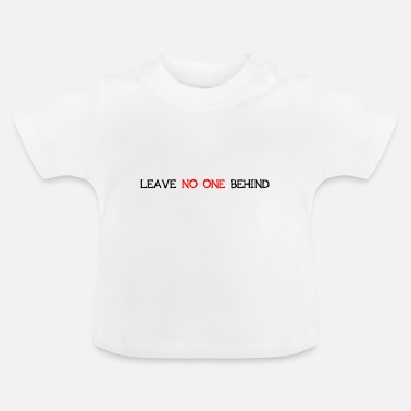 Flee Leave No One Behind Human Rights Aid Gift - Baby T-Shirt