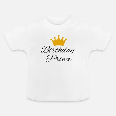 Prince Birthday Birthday prince is one - Baby T-Shirt