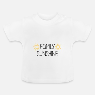 Baby Family Baby / Toddler / Family Sun - Baby T-Shirt