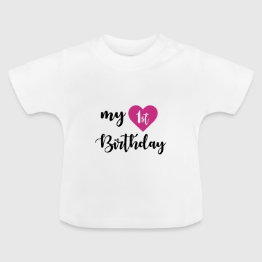 Happy Birthday 1st birthday - Maglietta per neonato