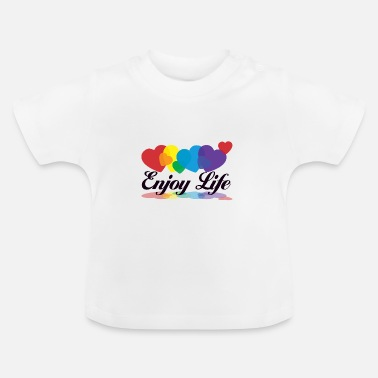 Gay Pride rainbow enjoy life - Baby T-Shirt