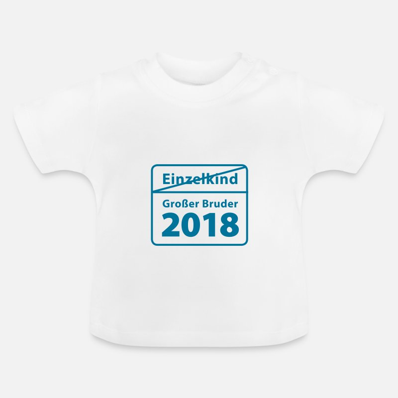 einzelkind grosser bruder 2018 dh baby t shirt spreadshirt. Black Bedroom Furniture Sets. Home Design Ideas