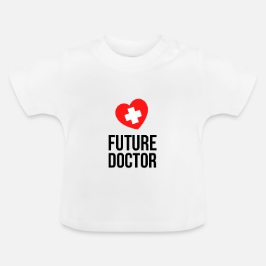 Arzt future doctor - Baby T-Shirt