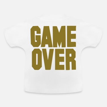 Game Game over - Baby T-Shirt