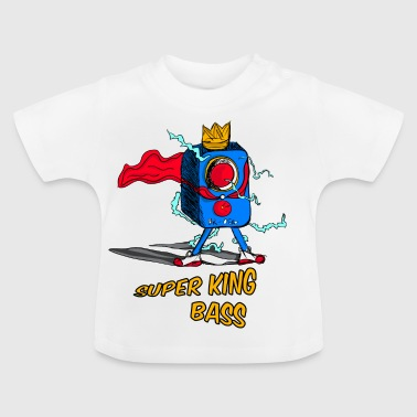 HET SUPER KING BASS - Baby T-shirt
