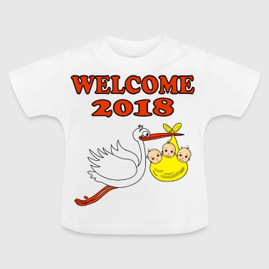 Welcome 2018 Baby Drillinge Storch Junge Mädchen - Baby T-Shirt