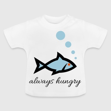 always hungry fish - Baby T-Shirt