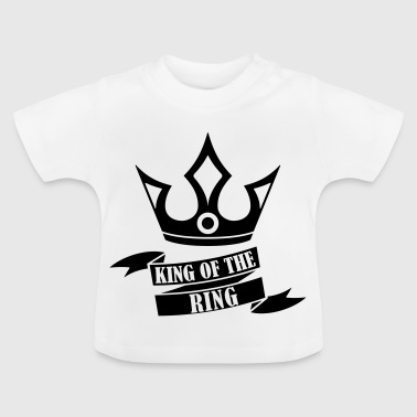 King of the Ring - Camiseta bebé