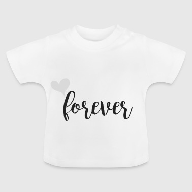 Forever Partnerlook grau - Baby T-Shirt