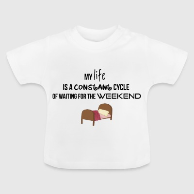 cycle constant d'attente pour le week-end - T-shirt Bébé