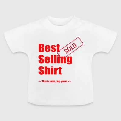 best selling shirt - Baby T-Shirt