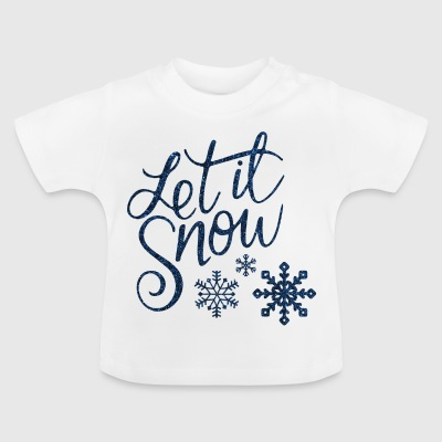 Let it snow - T-shirt Bébé
