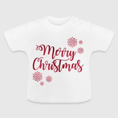 Merry Christmas - Baby T-Shirt