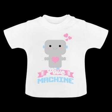 Love Machine Love Machine idee - Baby T-shirt