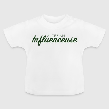 Algerian Influencer - Baby T-Shirt