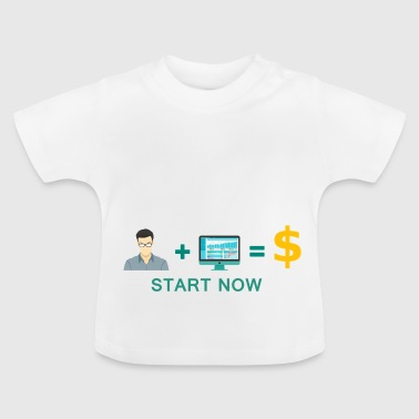 Start Online Business - Motivation - Baby T-Shirt