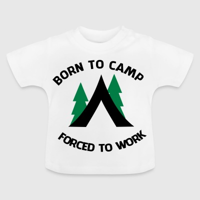 2541614 14734642 borntocamp - Baby T-Shirt