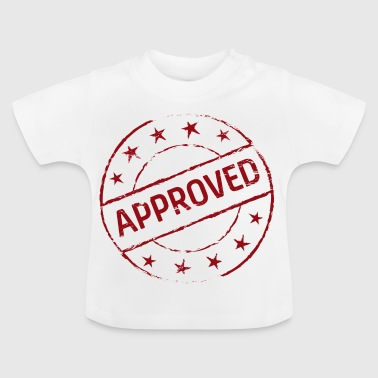 Approved - Baby T-Shirt