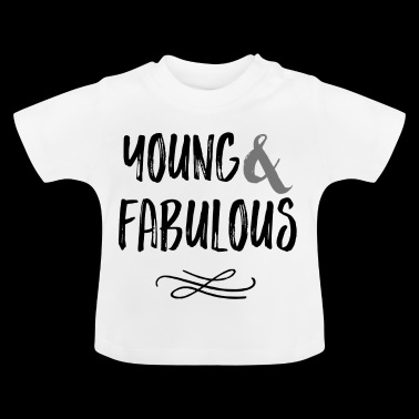 Young & Fabulous - Baby T-Shirt