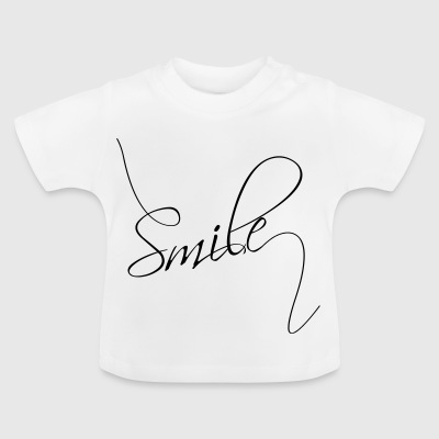 Smile | Smile | good mood typography - Baby T-Shirt
