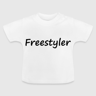 freestyler - Baby T-Shirt