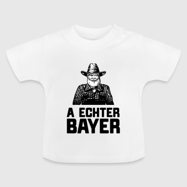 A true Bavarian - Baby T-Shirt