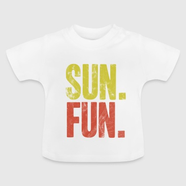 Sun fun summer gift idea heat heat - Baby T-Shirt