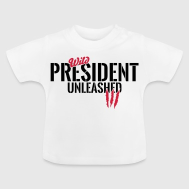 Vilda President unleashed - Baby-T-shirt