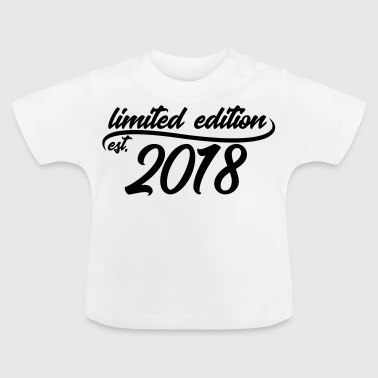 Limited Edition est 2018 - Baby T-shirt