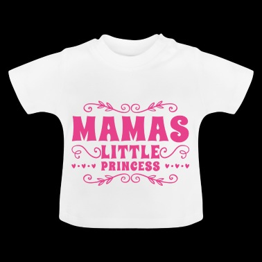 Mom's little princess - Baby T-Shirt