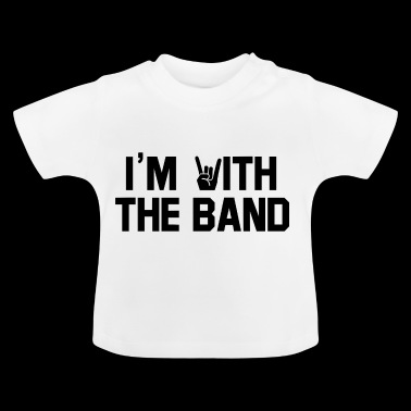 Ich bin bei The Band. Outfit für Konzerte. Rock.Metal - Baby T-Shirt