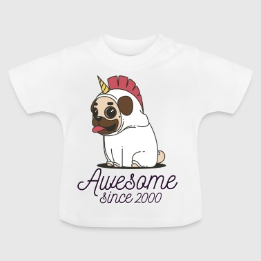 Awesome sinds 2000 | Funny Unicorn Pug - Baby T-shirt