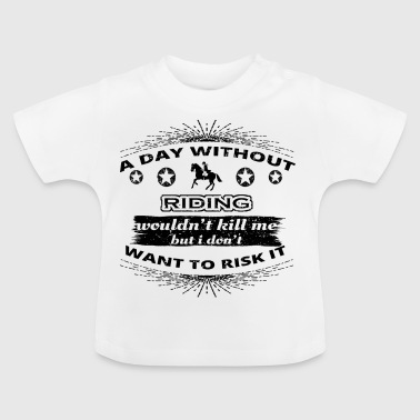 DAY WITHOUT TAG OHNE HOBBY reiterin riding horse p - Baby T-Shirt
