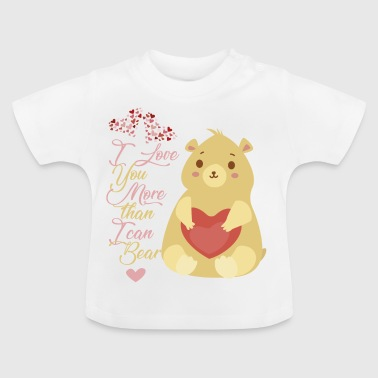 More than I can bear - Baby T-Shirt