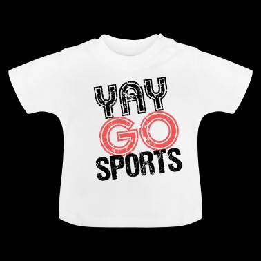 Yay Go Sports camiseta ironía - Camiseta bebé