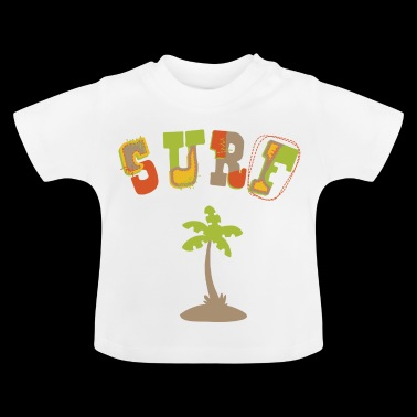 SURF! - Baby T-shirt