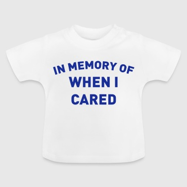 A REMINDER AS IT HAS ME ITCHING - Baby T-Shirt
