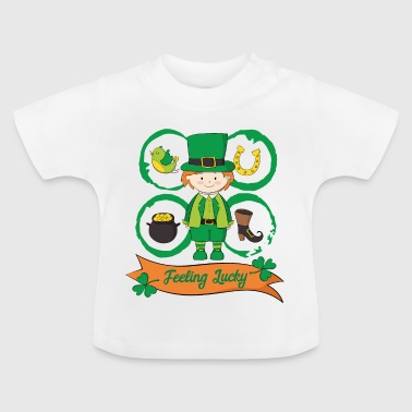 Feel happy - feeling lucky - Baby T-Shirt